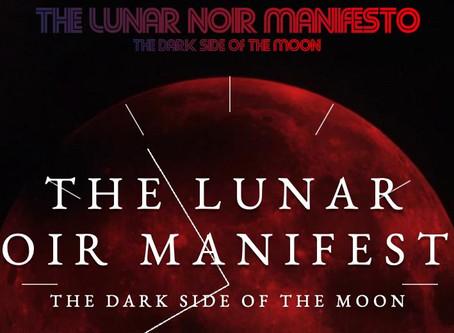 The Lunar Noir Manifesto
