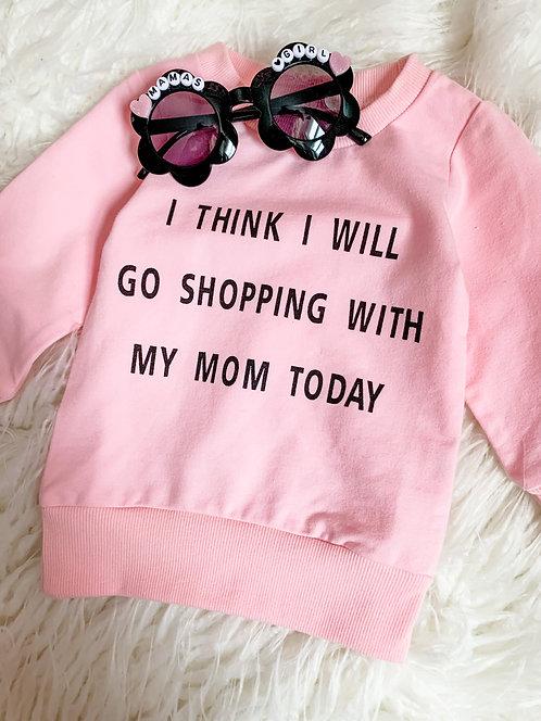 Shopping with Mom Sweatshirt