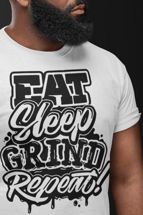 Eat, Sleep, Grind