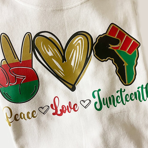 Peace, Love,Juneteeth