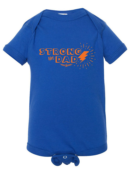 Strong Like Dad Onesie - Infant