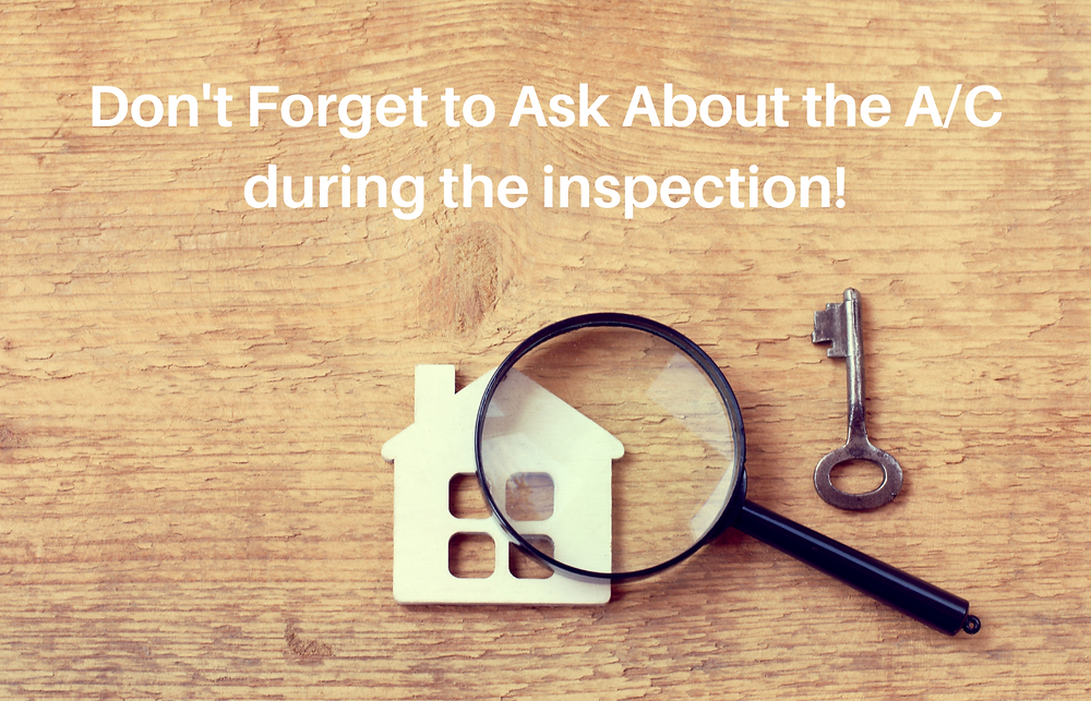 reminder to ask to have the AC inspected