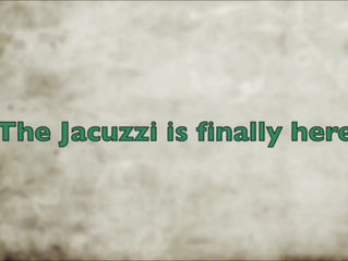 Jacuzzi is here!!!