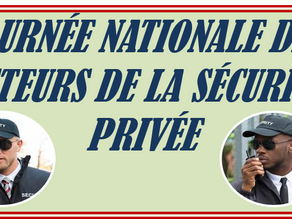 JOURNÉE NATIONALE DES ACTEURS DE LA SÉCURITÉ PRIVÉE.