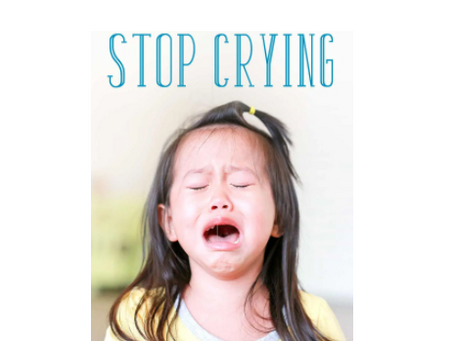 Don't be Sad. Stop Crying!
