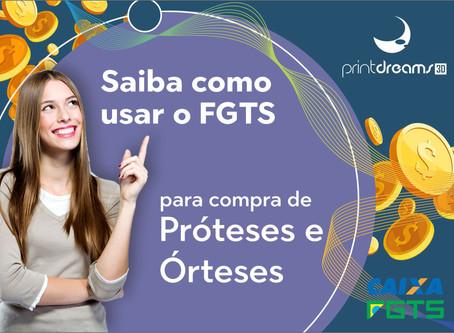 Saiba como usar o FGTS para compra de próteses e órteses