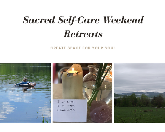 Sacred Self-Care Weekend Retreats.png