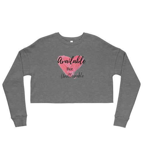 Available but Unattainable Crop Top