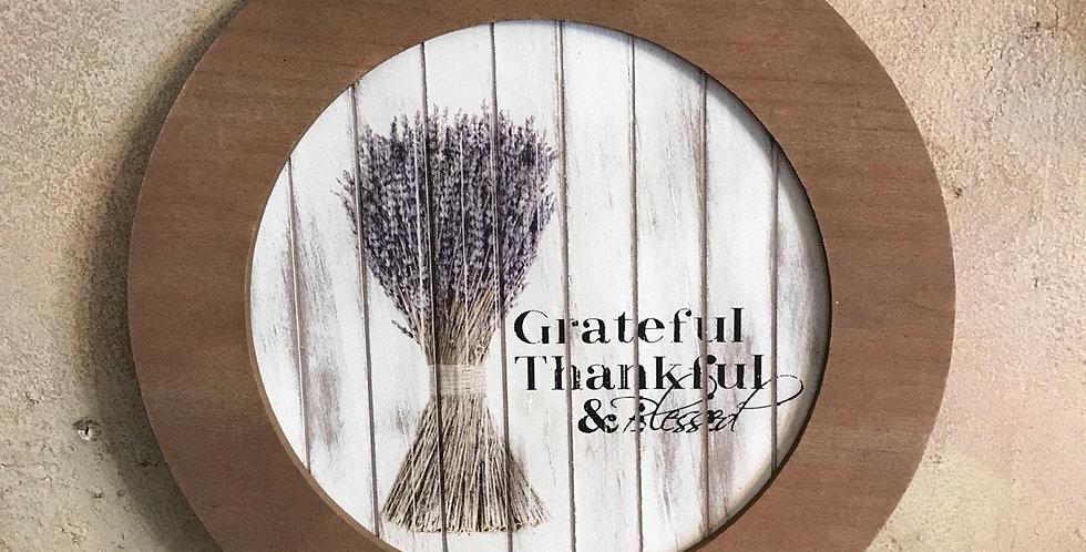 Grateful Thankful & Blessed Plaque