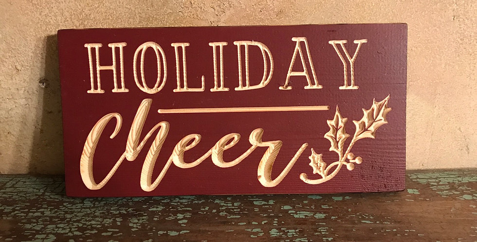 Holiday Cheer Carved Wood Sign