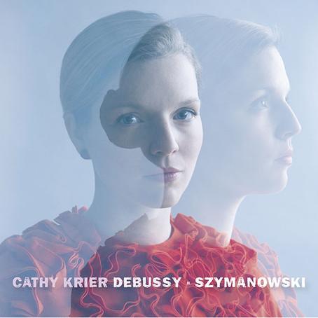 Maskierte Impressionisten: Cathy Kriers neue CD mit Debussy und Szymanowski