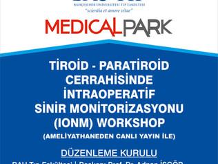 BAU TIP Tiroid ve Paratiroid Cerrahisinde İntrooperatif Sinir Monitorizasyonu (IONM) Workshop, 2013