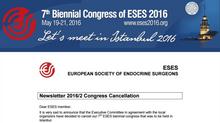 Kongrenin İptal Duyurusu yayınlandı -7. Biennal Congress of Eses 2016 / İstanbul, 19-21 Mayıs 2016