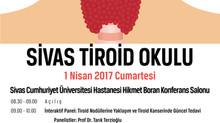 Sivas Tiroid Okulu - 1 Nisan Cumartesi