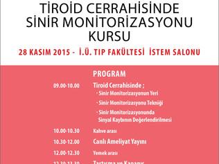 İstanbul Üniversitesi Tıp Fakültesi - Tiroid Cerrahisinde Sinir Monitorizasyonu Kursu üzerine