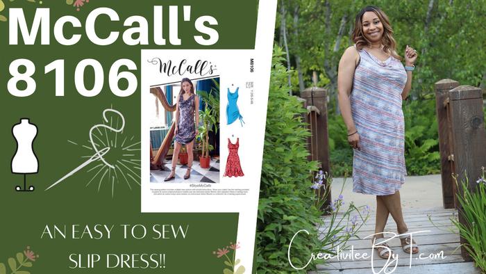 McCall's 8106 - A Spring/Summer Slip Dress!