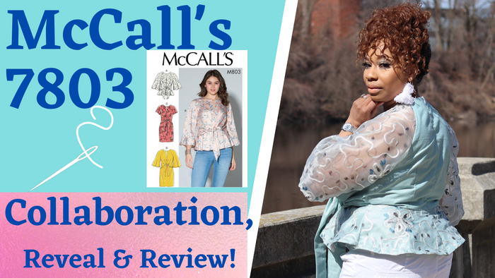 McCall's 7803 Collaboration, Reveal & Review!