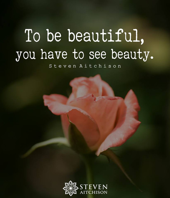 To Be Beautiful ..