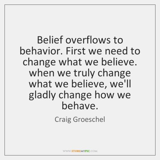 Belief Versus Behavior