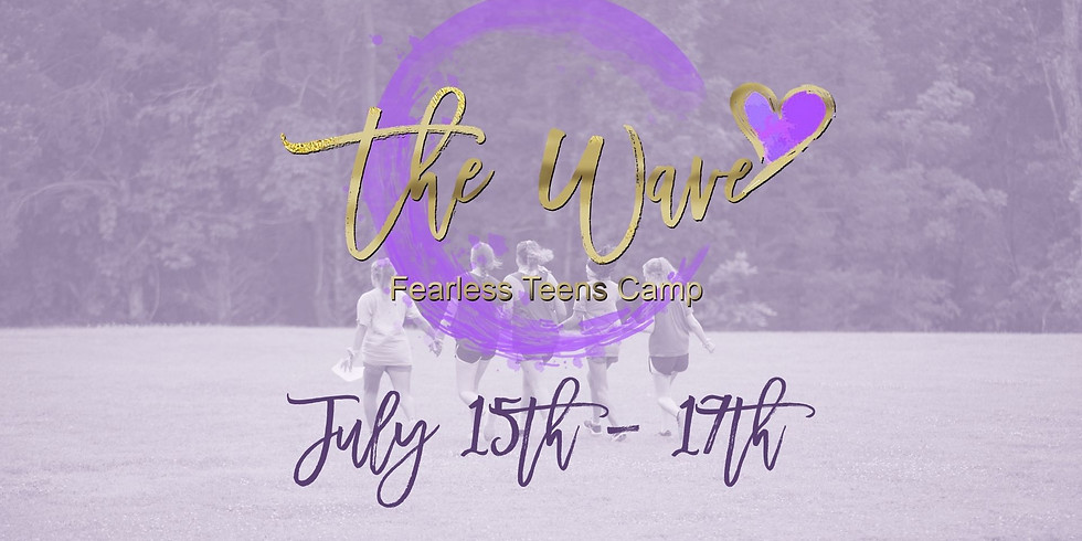 The Wave - Fearless Teens Camp