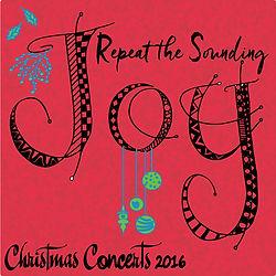 Repeat the Sounding Joy Spirito! Christmas concert 2016