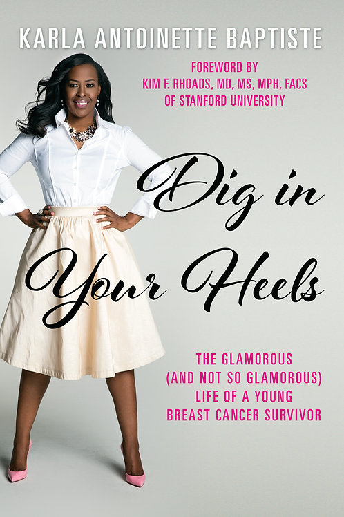 Dig in Your Heels - Paperback