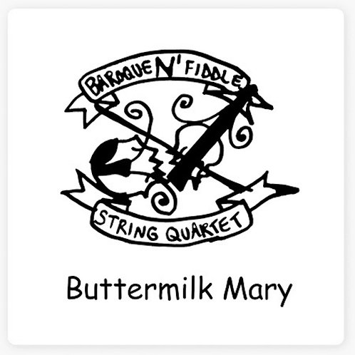 Baroque 'N' Fiddle String Quartet - Buttermilk Mary - CD [2012]