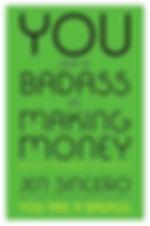 You Are A Badass Making Money.jpg
