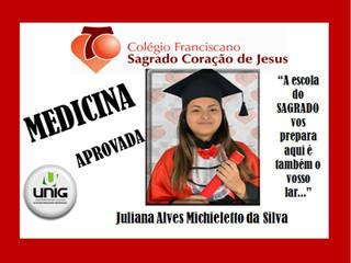 "APROVADA EM MEDICINA          ""JULIANA ALVES MICHIELETTO DA SILVA"""