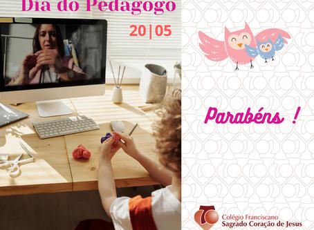 20 DE MAIO - DIA DO PEDAGOGO