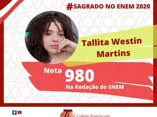 TALLITA WESTIN MARTINS Nota 980 na Redação do ENEM/2020