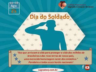 25 DE AGOSTO - DIA DO SOLDADO