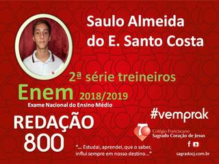 """TREINEIROS ENEM 2018-2019                         """"SAULO ALMEIDA DO E. SANTO COSTA"""""""