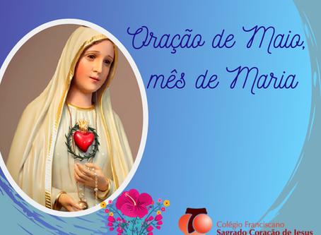 ORAÇÃO DE MAIO - MÊS DE MARIA