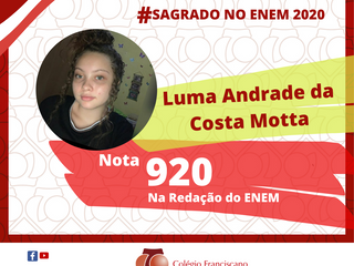 LUMA ANDRADE DA COSTA MOTTA Nota 920 na Redação do ENEM/2020
