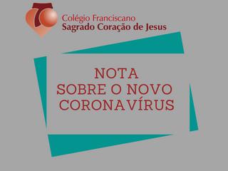 13/03 - NOTA SOBRE O NOVO CORONA VÍRUS