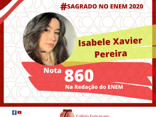 ISABELE XAVIER PEREIRA Nota 860 na Redação do ENEM/2020