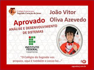 """APROVADO EM ANÁLISE E DESENVOLVIMENTO DE SISTEMAS IF """"JOÃO VITOR O. AZEVEDO"""""""