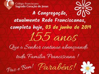 A Congregação, atualmente Rede Franciscanas,completa hoje 155 anos!