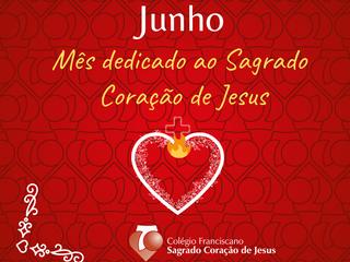 JUNHO - MÊS DEDICADO AO SAGRADO CORAÇÃO DE JESUS