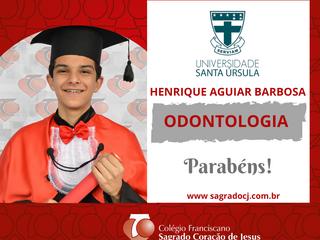 ODONTOLOGIA - UNIVERSIDADE SANTA ÚRSULA - HENRIQUE AGUIAR BARBOSA