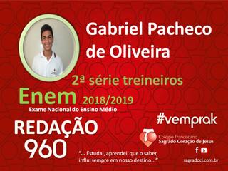 """TREINEIROS ENEM 2018-2019                         """"GABRIEL PACHECO DE OLIVEIRA"""""""