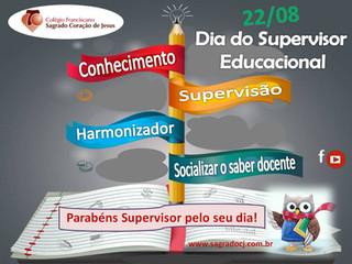 22 DE AGOSTO - DIA DO SUPERVISOR EDUCACIONAL