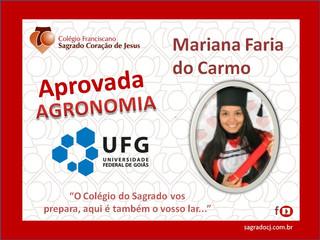 """APROVADA EM AGRONOMIA UFG """"MARIANA FARIA DO CARMO"""""""