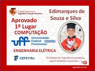 APROVADO EM 1º LUGAR - COMPUTAÇÃO UFF/CEDERJ ENGENHARIA ELÉTRICA - CEFET/RJ