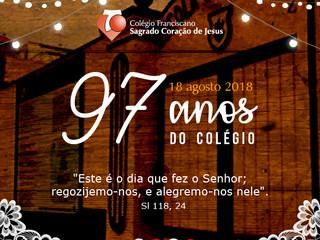 18 DE AGOSTO - ANIVERSÁRIO DO SAGRADO - 97 ANOS