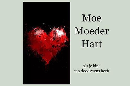 Boek: Moe Moeder Hart