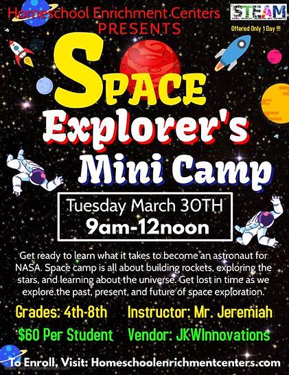 Space Explorers Mini Camp Mr. Jeremiah -