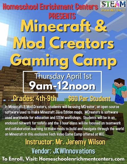 Minecraft  Mod Creators Gaming Camp Flye