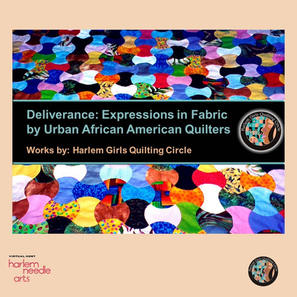 Deliverance: Expressions in Fabric  By Urban African American Quilters